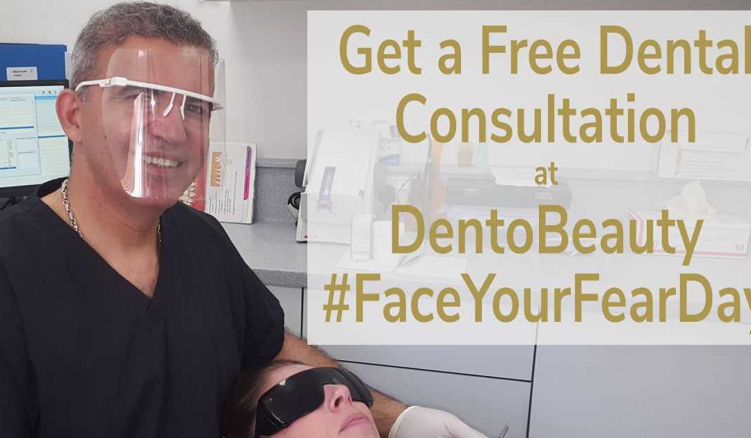 #FaceYourFearDay – Get A Free Dental Consultation